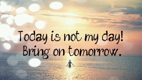 today_is_not_my_day-359971